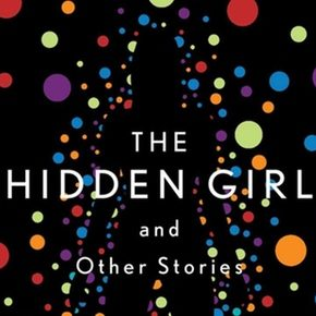 Review: The Hidden Girl and Other Stories by Ken Liu