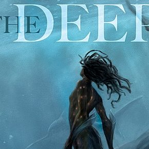 Review: The Deep by Rivers Solomon, Daveed Diggs, William Hutson, & Jonathan Snipes